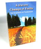 A travers champs et forets